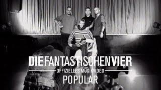 Die Fantastischen Vier - Populär  (Original HQ)