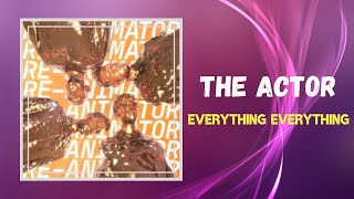 Download Everything Everything - The Actor (Lyrics)