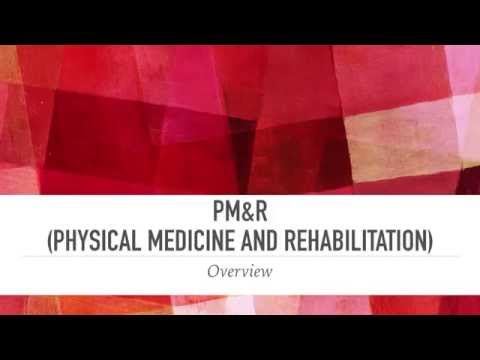 What is PM&R (Physical Medicine and Rehabilitation)