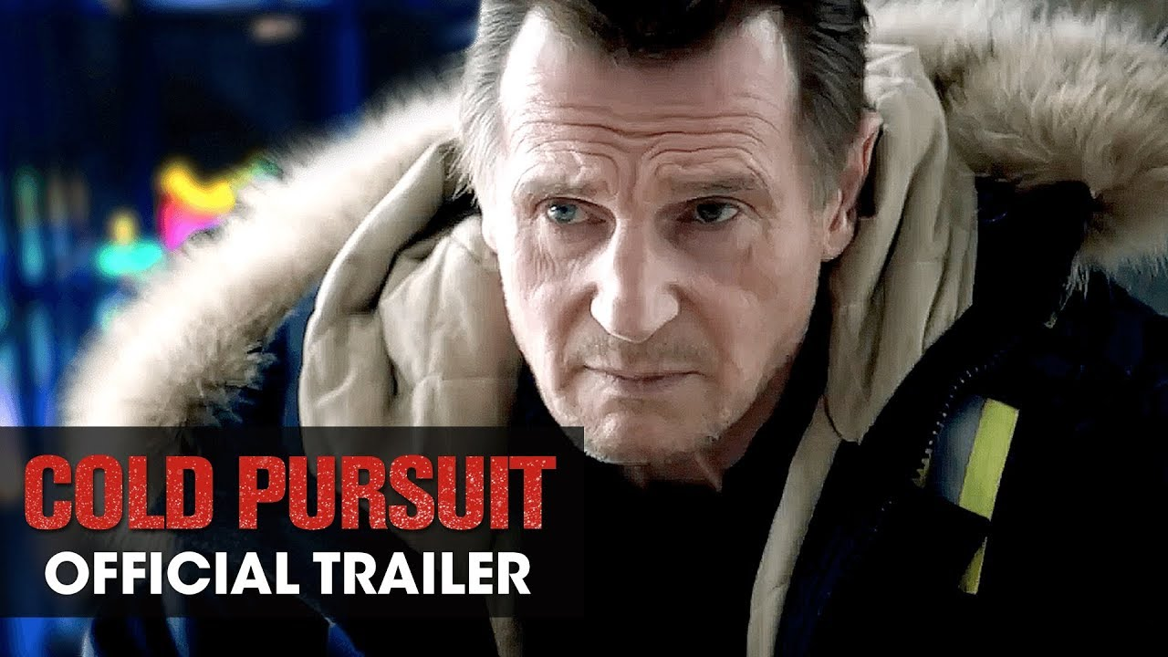 Cold Pursuit (2019 Movie) Official Trailer – Liam Neeson, Laura Dern, Emmy Rossum