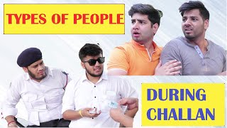 TYPES OF PEOPLE DURING CHALLAN || JaiPuru
