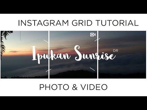 Instagram Grids Photo With Video - Tutorial Step By Step