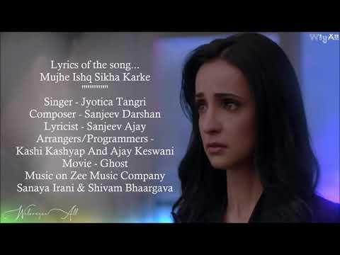 mujhe-ishq-sikha-karke..full-video-song