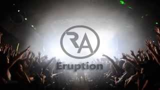 R&A - Eruption (Original Mix)