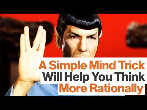 A Simple Mind Trick Will Help You Think More Rationally | BEST OF 2015