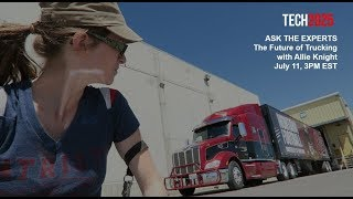 Ask the Experts: the Future of Trucking with Allie Knight