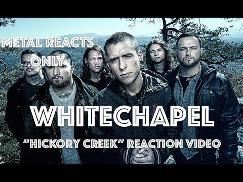 "WHITECHAPEL ""Hickory Creek"" Reaction Video 