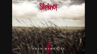 Slipknot- Dead Memories (Radio Mix) With Lyrics