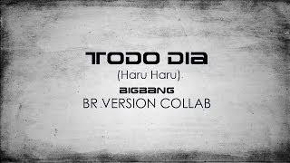 BIGBANG - Todo Dia (HARU HARU) BR Portuguese Version ENG SUB