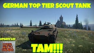 War Thunder: German Top Tier Scout Tank - TAM    RB Gameplay (Update 1.81)