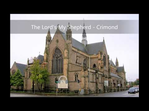 The Lord's my Shepherd - Crimond (Psalm 23)