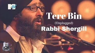 Gambar cover Tere Bin (Unplugged+Lyrics) By Rabbi Shergill At MTV Unplugged | Best Of MTV Unplugged