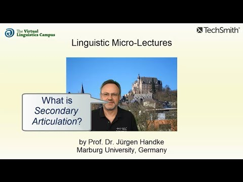 Linguistic Micro-Lectures: Secondary Articulation