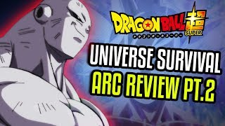 Dragon Ball Super Universal Survival Arc Review Part 2