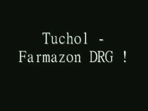 Tuchol Farmazon DRG (DISS NA DRAGI)