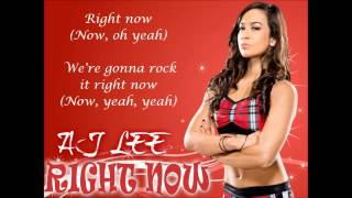 AJ Lee WWE Theme Song - Right Now (lyrics)