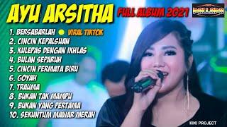 Bersabarlah Ayu Arsitha Ft New Pallapa Full Album 2021 MP3