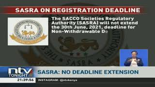 SASRA warns it will not extend 30/06/2021 BOSA registration deadline