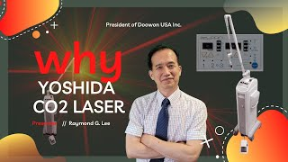 Why Yoshida CO2 laser is the best