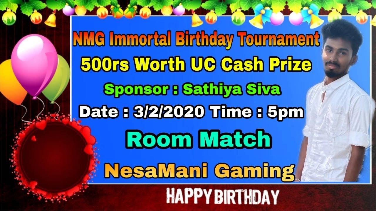 [ Birthday UC Cash Tournament ]? Happy Birthday Immortal   #NesaManiYT #NMG