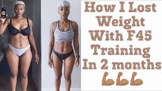 HOW I LOST WEIGHT WITH F45 TRAINING IN 2 MONTHS