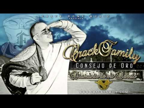 CRACK FAMILY - CONSEJO DE ORO (DIAMANTE DE MI BARRIO)