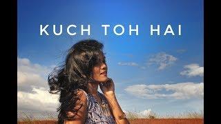 Kuch To Hai - Do Lafzon Ki Kahani | [Armaan Malik & Amaal Malik] | Female Cover by |Subhechha