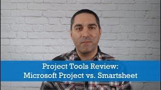 Project Tools Review: Microsoft Project vs. Smartsheet thumbnail