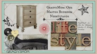 Lifestyle Series Part 2: Master Bedroom Nightstands