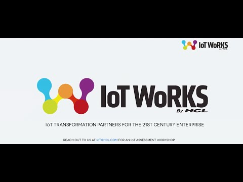 At HCL IoT WoRKS