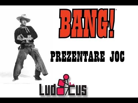 Prezentare Bang! - jocul Vestului Sălbatic