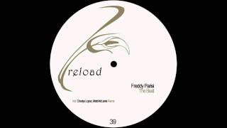 Freddy Parisi - The Beat (Charlys Lopez Rmx) [RELOAD]