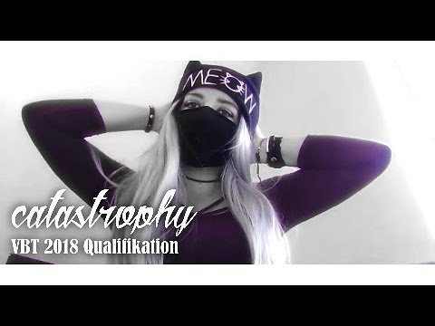 Catastrophy - VBT 2018 Qualifikation (prod. By Live Story / Vid. By Traubensaft)