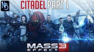 Mass Effect 3 Citadel Walkthrough Part 1 No Commentary