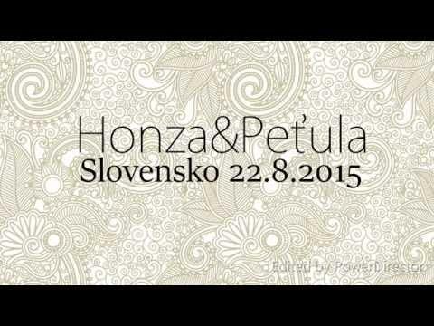 Honza&Peťula || Slovensko || 22. 8. 2015