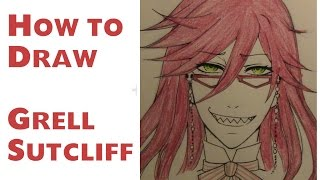 How to draw Grell Sutcliff from the anime/ manga Kuroshitsuji
