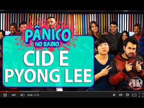 Cid (Não Salvo) e Pyong Lee - Pânico - 01/03/16
