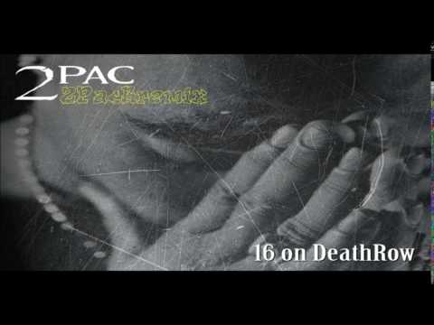 (2017)  2Pac - 16 On Death Row  (Remix)