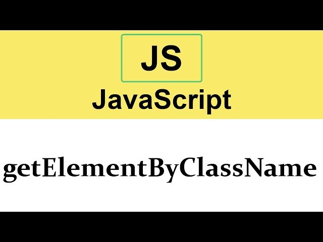 #24 getElementByClassName method in JavaScript