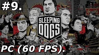 9. Sleeping Dogs (PC) - Gathered Surveillance [720p/60FPS]