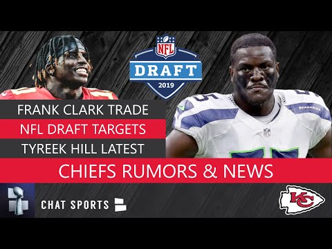 Frank Clark Trade To Chiefs More Chiefs NFL Draft Rumors: 5 WR Chiefs Could Draft To Replace Tyreek