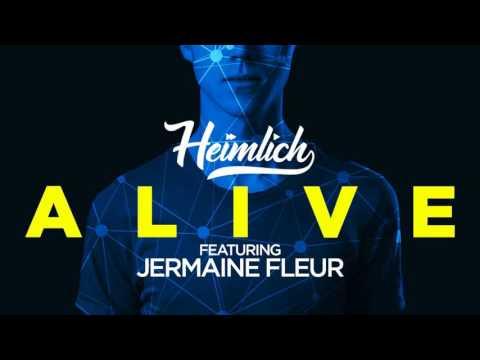 Heimlich Feat. Jermaine Fleur - Alive (Roberto Rios X Dan Sparks Remix) - Official Audio