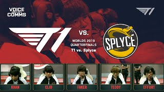 Beating Splyce on Their Home Turf   Worlds 2019 Voice Comms - Quarterfinals (T1 vs SPY)