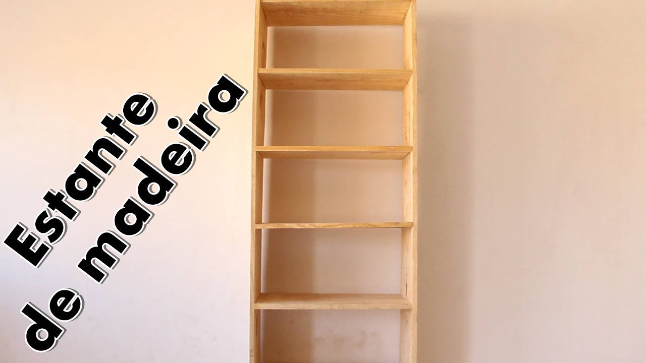 8b58ec344 Como fazer estante de madeira super barato - com Paloma Cipriano ...