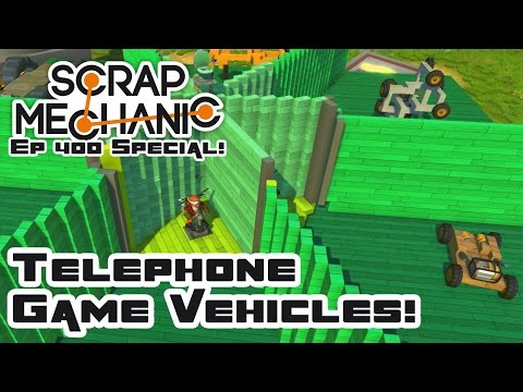 Telephone Game Vehicles! - Let's Play Scrap Mechanic Multipl