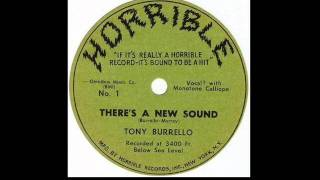 Tony Burrello - There's A New Sound (The Sound Of Worms) - 1953