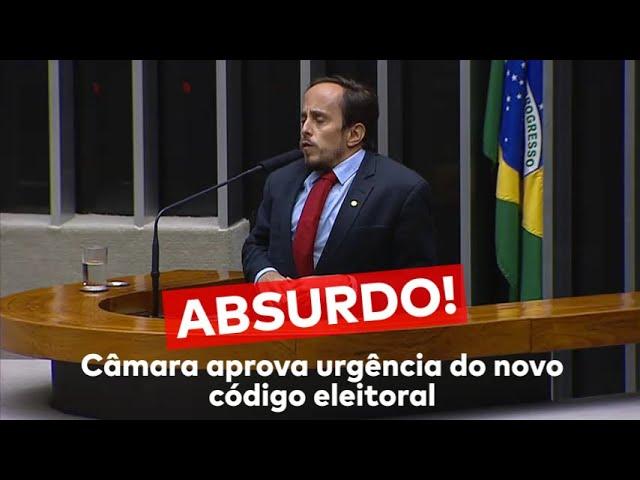 ABSURDO! CÂMARA APROVA URGÊNCIA DO NOVO CÓDIGO ELEITORAL!