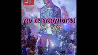 Jayson Fifty   - No Te Enamores (Cover Audio)