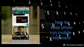 How to keep photo on your mobile keyboard 🎹