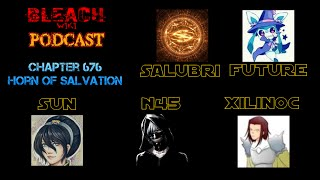 Bleach Wiki Podcast - Chapter 676 Review